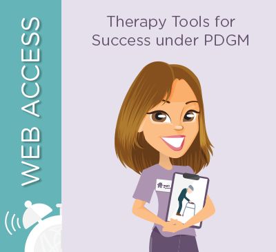Therapy Tools for Success under PDGM