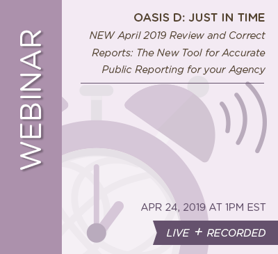 April Home Health Webinar - Just in Time - LIVE + RECORDED