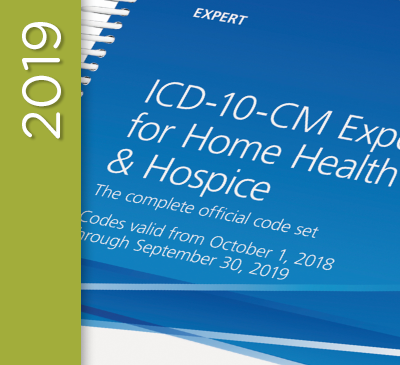 ICD-10-CM Expert for Home Health Services and Hospice - 2019