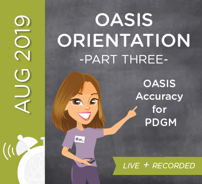 OASIS Orientation Part 3 - OASIS Accuracy for PDGM