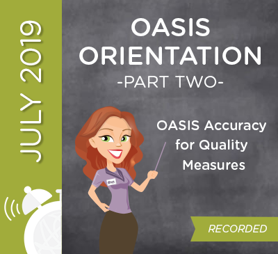 OASIS Orientation Part 2 - OASIS Accuracy for Quality Measures
