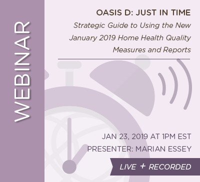January Home Health Webinar - Just In Time - LIVE + RECORDED