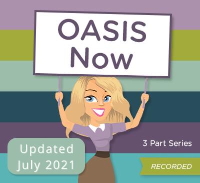 OASIS Now Webinar Series | Updated July 2021
