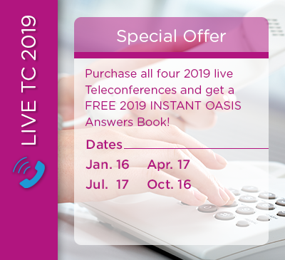 LIMITED TIME OFFER - 4 Live Teleconferences with FREE 2019 INSTANT OASIS Answers book