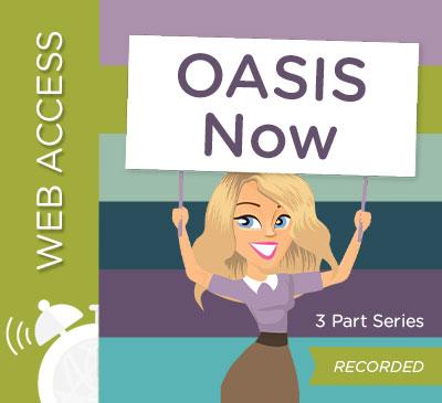 OASIS Now Webinar Series