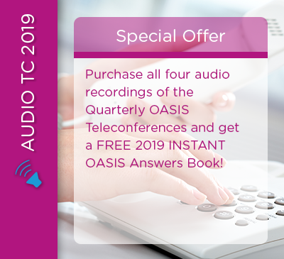 LIMITED TIME OFFER - 4 Audio Teleconferences with FREE 2019 INSTANT OASIS Answers book