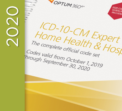ICD-10-CM Expert for Home Health Services and Hospice - 2020