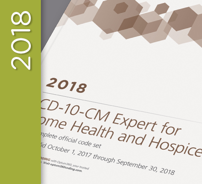ICD-10-CM Expert for Home Health Services and Hospice - 2018